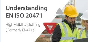 EN 20471 HIGH VISIBILITY CLOTHING - TEST METHODS AND REQUIREMENTS